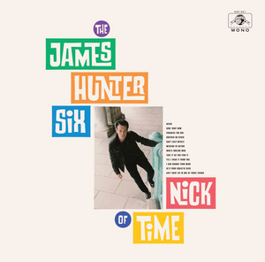 The James Hunter Six to Release New Studio AlbumNICK OF TIME