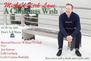 BWW Interview: Michael Kirk Lane of A CHRISTMAS WISH at Don't Tell Mama