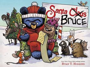 BWW Review: SANTA BRUCE by Ryan T. Higgins