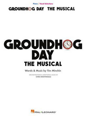 GROUNDHOG DAY Piano/Vocal Selections Songbook is Now Available