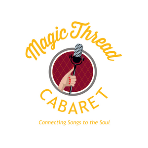Magic Thread Cabaret Announces 2020 Season