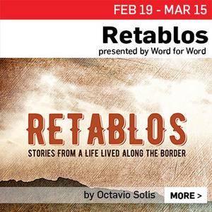 Cast Announced for RETABLOS, STORIES FROM A LIFE LIVED ALONG THE BORDER