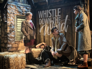 BWW Review: WHISTLE DOWN THE WIND, Union Theatre