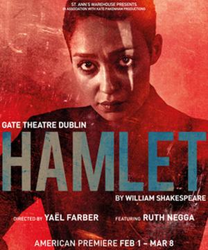 St. Ann's Warehouse Extends HAMLET Starring Ruth Negga