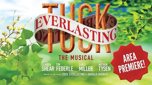 BWW Review: TUCK EVERLASTING at Booker High School Ponders Eternity