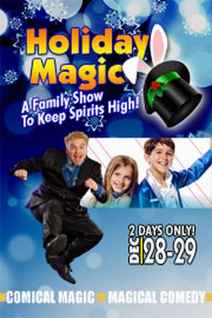 HOLIDAY MAGIC! Is Coming to El Portal Theatre