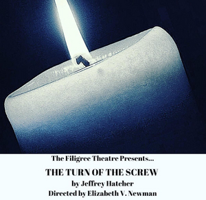 The Filigree Theatre Announces Their Season Three Winter Production THE TURN OF THE SCREW