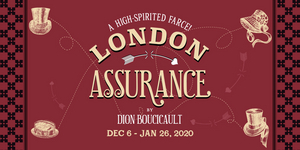 Review Roundup: Irish Rep's LONDON ASSURANCE - What Did the Critics Think?