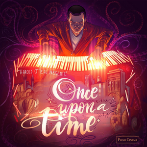 Harold O'Neal Presents 'Once Upon A Time,' Out Jan. 24
