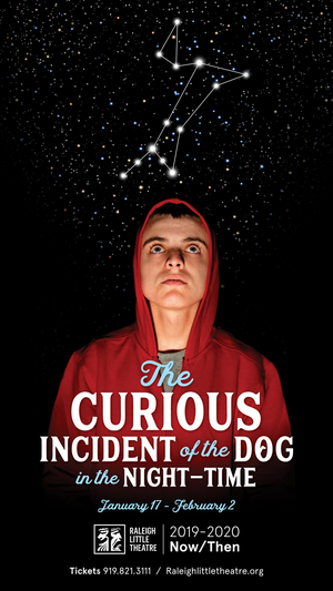 Raleigh Little Theatre Presents THE CURIOUS INCIDENT OF THE DOG IN THE NIGHT-TIME