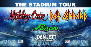 The Stadium Tour Summer 2020: Mötley Crüe, Def Leppard, with Poison and Joan Jett & The Blackhearts Adds Additional Dates