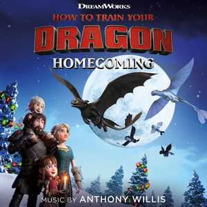 BWW Interview: Composer Anthony Willis Talks Holiday Special How to Train Your Dragon: Homecoming