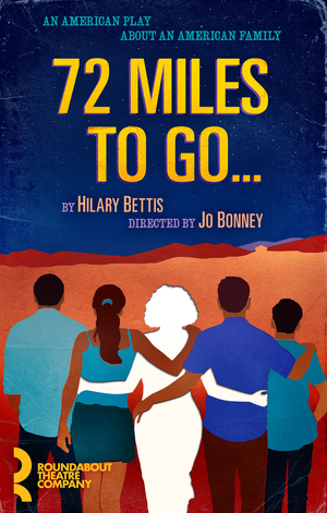 Tyler Alvarez, Jacqueline Guillen & More Will Star in Roundabout's 72 MILES TO GO...