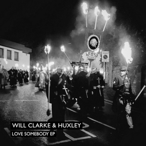Will Clarke & Huxley Team Up For New 2-Track EP