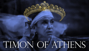 Theatre for a New Audience Presents TIMON OF ATHENS Starring Kathryn Hunter