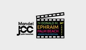South Florida Film Fans Celebrate 30th Anniversary of Palm Beach Jewish Film Festival