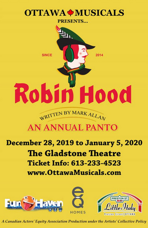 BWW Review: Ottawa Musicals' ROBIN HOOD is Fun for the Whole Family