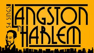 LANGSTON IN HARLEM Comes to Feinstein's/54 Below