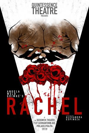 Quintessence Theatre Group Kicks Off 2020 with Philadelphia Premiere of RACHEL