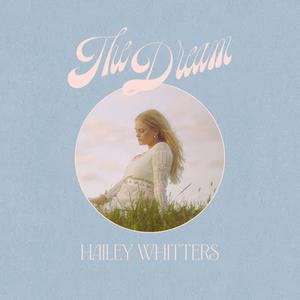 Hailey Whitters Announces New Album THE DREAM