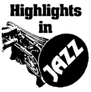 HIGHLIGHTS IN JAZZ 2020 Releases Upcoming Schedule