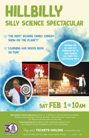 HILLBILLY SILLY SCIENCE SPECTACULAR is Coming to the WYO