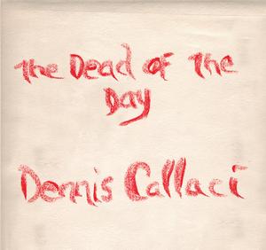 Dennis Callaci Announces New Album THE DAY OF THE DEAD