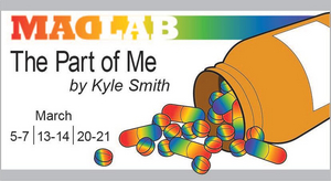 MadLab Presents the World Premiere of Kyle A. Smith's THE PART OF ME