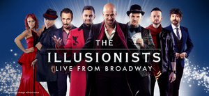 BWW Review: THE ILLUSIONISTS LIVE FROM BROADWAY at Connor Palace