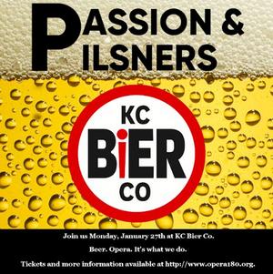Opera180 Announces  Passion & Pilsners At KC Bier Co.