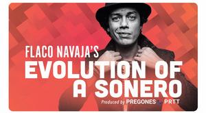 Pregones/PRTT to Present a Limited Run of EVOLUTION OF A SONERO