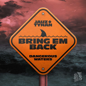 Jauz Releases New Track 'Bring Em Back' Feat. TYNAN