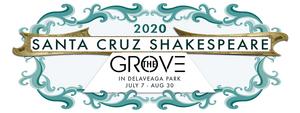Santa Cruz Shakespeare Has Announced the 2020 Season Festival Productions