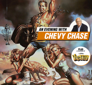 An Evening With Chevy Chase And A Screening Of NATIONAL LAMPOON'S VACATION Will Be Held At The CCA
