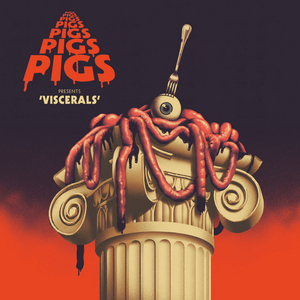 Pigs Pigs Pigs Pigs Pigs Pigs Pigs Announce New Album VISCERALS