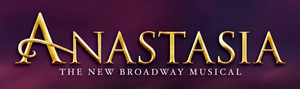 ANASTASIA Will Have its Cleveland Premiere at Playhouse Square in February