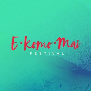 E Komo Mai Hawaii Announces Final Line up