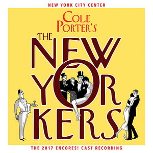 BWW Album Review: Cast Album of THE NEW YORKERS Is a Witty Love Letter to the Greatest City in the World