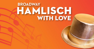 The Philly POPS Will Present HAMLISCH: With Love
