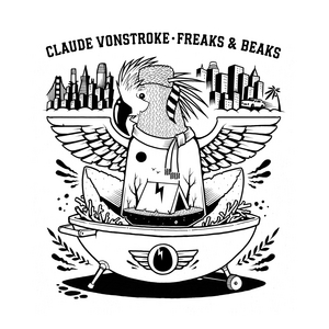 Claude VonStroke Announces Album FREAKS & BEAKS