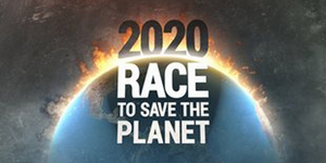 The Weather Channel to Air Second Installment of 2020: RACE TO SAVE THE PLANET on February 1