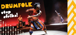 Step Africa!'s DRUMFOLK Will Bring Inspired Music & Dance to New Victory
