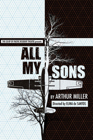 BWW Review: Arthur Miller's ALL MY SONS Examines Accepting Responsibility, Loss, Love and Hope for a Better Future