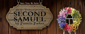 SECOND SAMUEL playwright to visit Theatre Wesleyan; post-show talkback to be held on Feb. 21