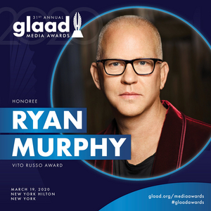 Ryan Murphy To Be Honored With The Vito Russo Award At The 31st Annual GLAAD Media Awards