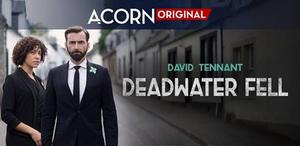Acorn TV Acquires New UK Drama DEADWATER FELL Starring David Tennant