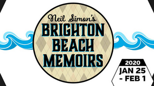 Algonquin Arts Theatre Will Open 2020 With Neil Simon's BRIGHTON BEACH MEMOIRS
