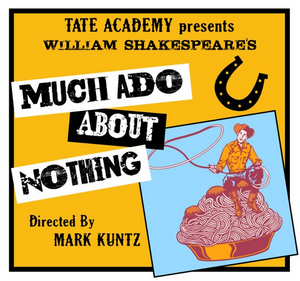 The Ellen Theatre Presents MUCH ADO ABOUT NOTHING