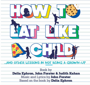 TADA! Youth Theater Will Present Original Musical HOW TO EAT LIKE A CHILD