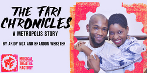 THE FARI CHRONICLES: A METROPOLIS STORY is Coming to Joe's Pub For One Night Only This February